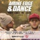 Amine Edge, Dance - They Call Me Jack  (Original Mix)