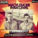 Macklemore & Ryan Lewis - Can't Hold Us  (DJ Stylezz & DJ A. G. Remix)