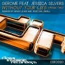 Gerome Feat Jessica_Silvers - Without Your Lies  (Grant Lewis Dub Remix)