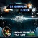 Skrillex & HIIO - First Of The Year (Dj Reed & Dj Adrenaline Mash-Up) (Dj Reed & Dj Adrenaline Mash-Up)