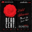 Death Techno - DTMIXS12 /// DEAD CERT. Label Showcase - Jack! Who?  (320)