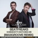 Beatfreaks - Somebody\'s Watching Me  (MaxiGroove Remix)