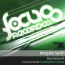 Irregular Synth - Blood Techno  (Sync Therapy Remix)