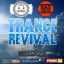 Dj Extaz & Bad Grimm - Trance Revival ()