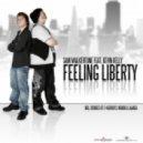 Sam Walkertone feat. Kevin Kelly - Feeling Liberty   (Club Mix)