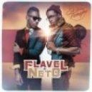 Flavel and Neto - Pedida Perfeita (Tararatata)   (Club Remix Portuguese Version)
