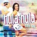 Baby Rey feat. Gabriela - Hula Hula   (Club Mix)