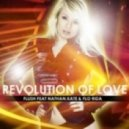 Flush feat. Nathan, Kate & Flo Rida - Revolution Of Love   (David May Extended Mix)