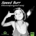 Speed Burr - Elussion  (original mix)