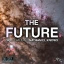 SPL ft. Nathaniel Knows - The Future ()