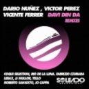 Dario Nunez, Victor Perez, Vicente Ferrer, Coqui Selection - DAVI DIN DA REMIXES  (Coqui Selection Remix)