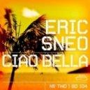 Eric Sneo - Ciao Bella  (Broombeck Funky Mix)
