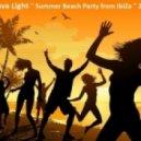 DJ Slava Light - Summer Beach Party from IbiZa 2013 ()
