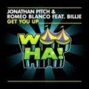 Billie, Jonathan Pitch, Romeo Blanco - Get You Up feat. Billie  (Original Mix)