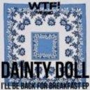 Dainty Doll - Happy Slappy  (Original Mix)
