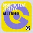 Bisbetic - All I Need Feat. Jerley C  (Original Mix)
