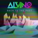Alvino - Back To The Past  (Original Mix)