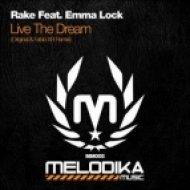 Rake feat. Emma Lock - Live The Dream  (Fabio XB Remix)