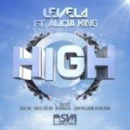 Levela Feat. Alicia King - High  (Dancefloor Mix)