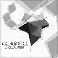 Gladkill - Like A Pro ()
