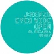 J:Kenzo - Eyes Wide Open  (Ft. Rhianna Kenny - dBridge Remix)