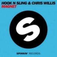 Hook N Sling, Chris Willis - Magnet  (Original Mix)