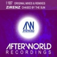 Zirenz - Chased By the Sun  (Ian Standerwick Thump\'n Mix)