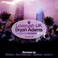 Loverush UK feat. Bryan Adams  - Tonight in Babylon  (Bobina Remix)