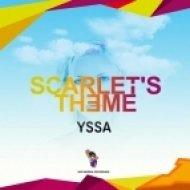 Yssa - Scarlets Theme  (Original Mix)