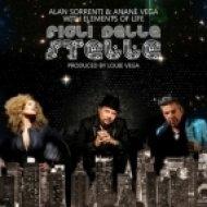 Alan Sorrenti, Anane Vega, Elements Of Life - Figli Delle Stelle  (Louie Vega Eol Radio Edit Mix)