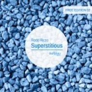 Rodd Ricco - Superstitious  (Original Mix)