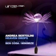 Andrea Bertolini - Heaven Drops  (Minimize Remix)