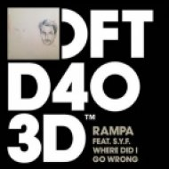 Rampa, S.Y.F. - Where Did I Go Wrong  (Original Mix)