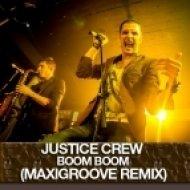Justice Crew - Boom Boom  (MaxiGroove Remix)