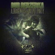 Dub Berzerka - Dragon Fist ()
