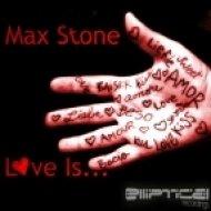 Max Stone - Love Is  ( W & D Chill Down Remix)