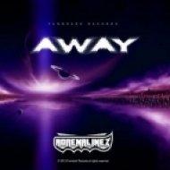 Adrenalinez - Away  (Original Mix)