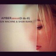 Amber - Sexual  (Sun Machine & Shum Remix)