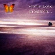 Vladis Love - Diving Deeper  (Chillout Mix)