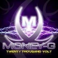 Money-G - Twenty Thousand Volt  (Extended Mix)