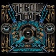 Two Fresh & heRobust - Throw That  (Swizzymack Remix)