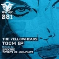 The YellowHeads - Toom  (Spiros Kaloumenos Remix)