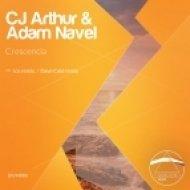 CJ Arthur & Adam Navel - Crescencia  (Original Mix)