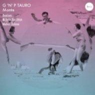 G \'N\' P Tauro - On The Munch\'s Bridge  (Matias Chilano Remix)