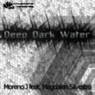 Moreno J feat. Magdalen Silvestra - Deep Dark Water  (Strange Sound Mix)