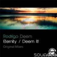 Rodrigo Deem - Eternity  (Original Mix)