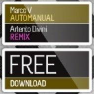Marco V  - Automanual  (Artento Divini Remix)