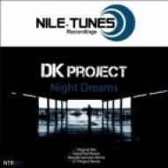 DK Project - Night Dreams  (Original Mix)