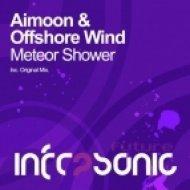 Aimoon & Offshore Wind - Meteor Shower  (Original Mix)