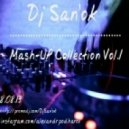 Tonic & Ewrek feat. Dye, Erick Gold & Patrick - Get It On  (Dj San\'ok Mash-UP)